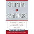 Charles Carlson – 8 Steps To Seven Figures